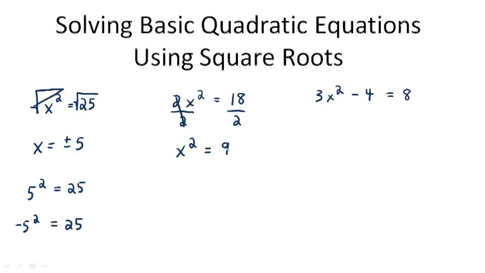 Solving Basic Quadratic Equations Using Square Roots - Overview