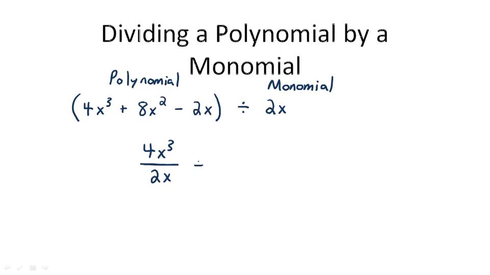 Dividing a Polynomial by a Monomial - Overview