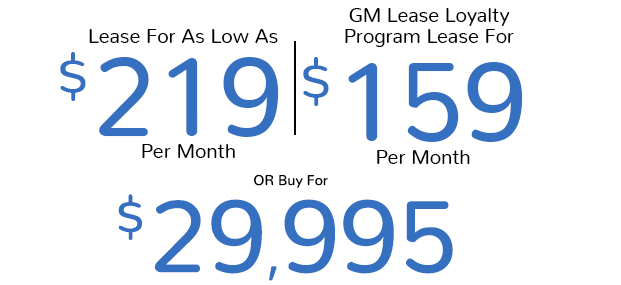Lease For As Low As $219 Per Month | GM Lease Loyalty Program Lease For $159 Per Month Or Buy For $29,995