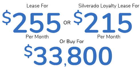 Featured Offer Lease For $255 Per Mo. Or Silverado Loyalty Lease For $215 Or Buy For $33,800