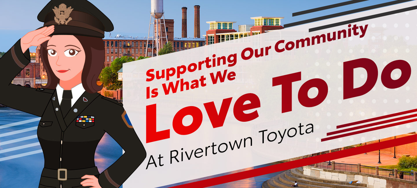 Supporting our community is what we love to do at Rivertown Toyota