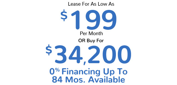 Lease For As Low As $199 Per Month Or Buy for $34,200 | 0% Financing up to 72 months