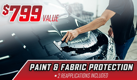 $799 Value – Paint & Fabric Protection