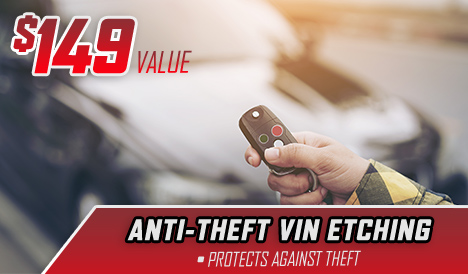 $149 Value – Anti-Theft VIN Etching