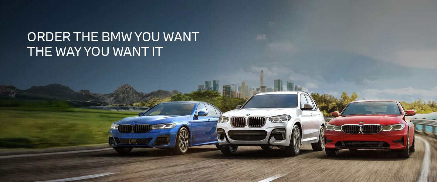 order the bmw you want