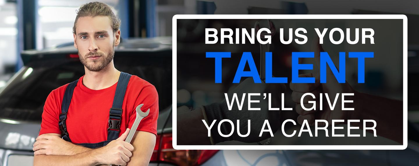 Bring Us Your Talent - We'll Give You A Career