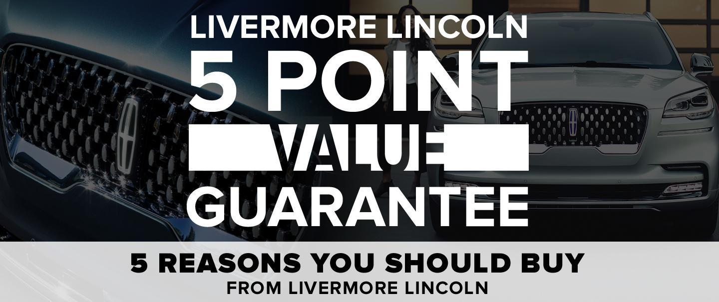 5 Reasons You Should Buy - From Livermore Lincoln