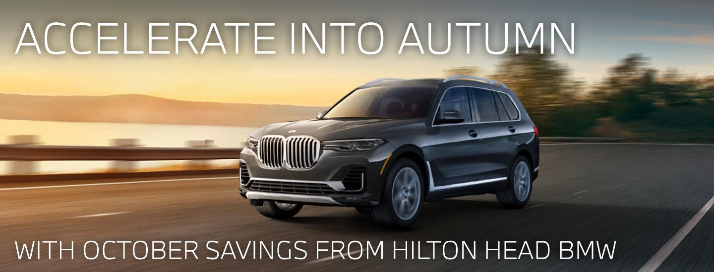 Accelerate Into Autumn - With October Savings From Hilton Head BMW