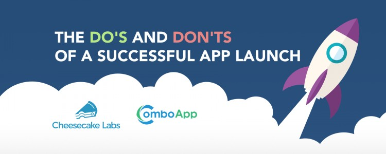 [Guest Post] The Do's and Don'ts of a Successful App Launch