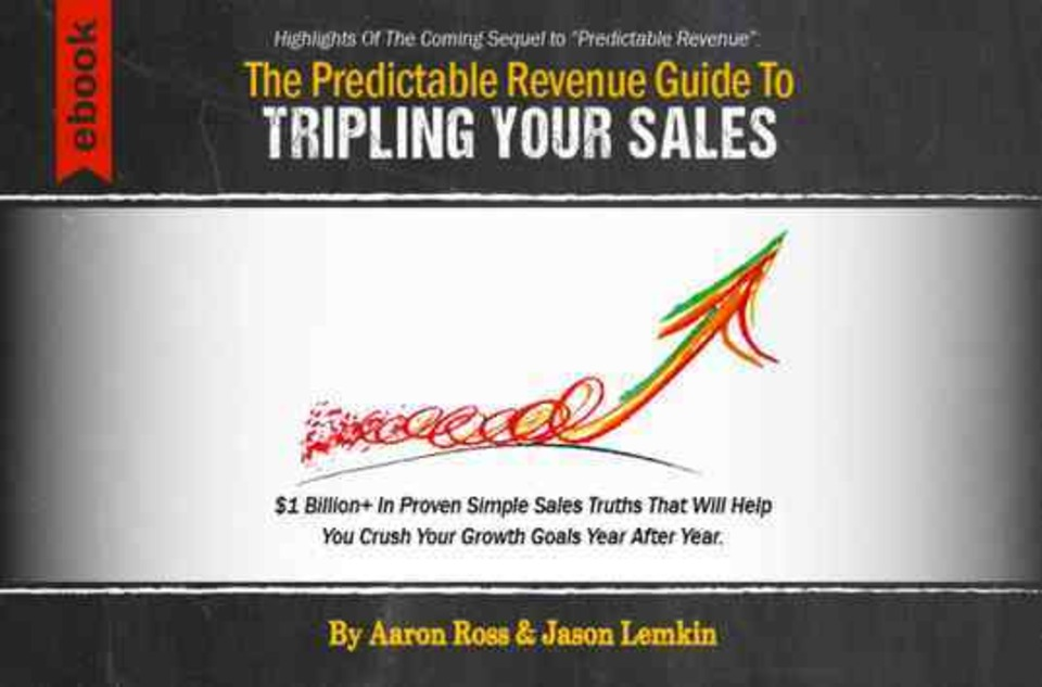 Aaron Ross Outbound Prospectingsales How You Can Triple Sales