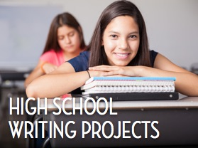 High School Writing Projects