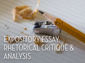 Expository Essay: Rhetorical Critique & Analysis