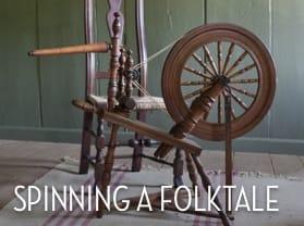 Spinning a Folktale