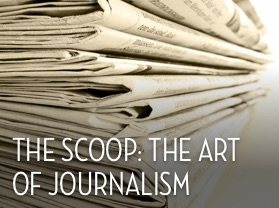The Scoop: The Art of Journalism