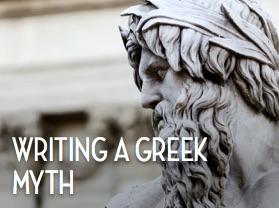 Writing a Greek Myth