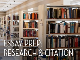 Essay Prep: Research and Citation
