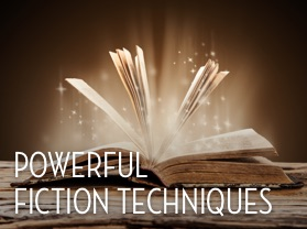 Powerful Fiction Techniques