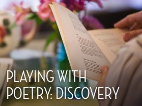 Playing with Poetry: Discovery
