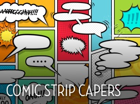Comic Strip Capers