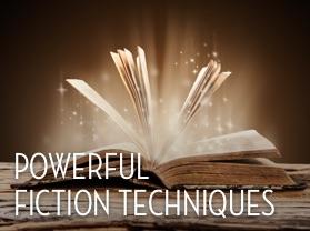 Powerful Fiction Techniques