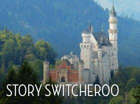 Story Switcheroo