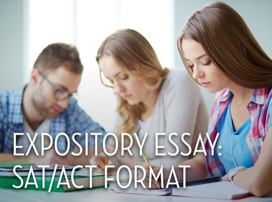 Expository Essay: SAT/ACT Format