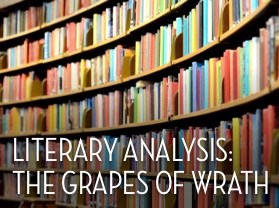 Literary Analysis: The Grapes of Wrath