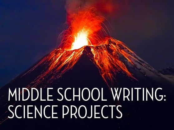 Middle School Writing: Science Projects