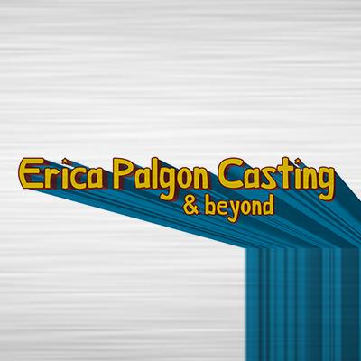Erica Palgon Casting & Beyond | On Camera Acting FIlm & TV | After almost 20 years in the business, my experience has run the casting gamut for every specification you can think of: comedy, drama, subtle, over-the-top, real people, dry, wry, voice-over, spokesperson, unique special skills, languages, every shape, size, age, ethnicity, union and non-union. I've worked on big projects, small projects and everything in between - successfully casting indie films, award-winning documentaries, blockbuster studio pictures, and national spots for the Superbowl.