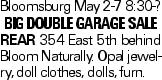 Bloomsburg May 2-7 8:30-? Big Double Garage Sale REAR 354 East 5th behind Bloom Naturally. Opal jewelry, doll clothes, dolls, furn.