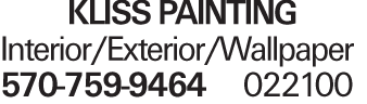 KLISS PAINTING Interior/Exterior/Wallpaper 570-759-9464 022100