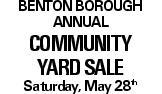 Benton Borough Annual Community Yard Sale Saturday, May 28th
