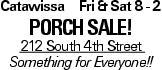 Catawissa Fri & Sat 8 - 2 porch sale! 212 South 4th Street Something for Everyone!!