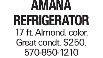 Amana Refrigerator 17 ft. Almond. color. Great condt. $250. 570-850-1210