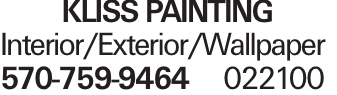 KLISS PAINTING Interior/Exterior/Wallpaper 570-759-9464 022100