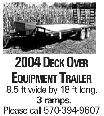 2004 Deck Over Equipment Trailer 8.5 ft wide by 18 ft long. 3 ramps. Please call 570-394-9607