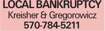 local bankruptcy Kreisher & Gregorowicz 570-784-5211