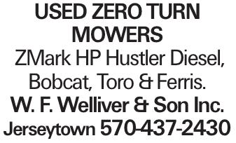 used Zero turn Mowers ZMark HP Hustler Diesel, Bobcat, Toro &Ferris. W. F. Welliver & Son Inc. Jerseytown 570-437-2430