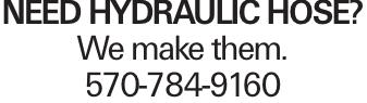 Need Hydraulic Hose? We make them. 570-784-9160