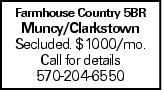 Farmhouse Country 5BR Muncy/Clarkstown Secluded. $1000/mo. Call for details 570-204-6550