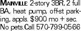 Mainville: 2-story 3BR, 2 full BA, heat pump, off-st parking, appls. $900 mo + sec. No pets.Call 570-799-0566