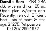 Danville Boro - 4BR 2BA dbl. wide ranch on .25 ac. Open plan w/extra den. Recently remod. Efficient heat. Lots of room & storage. $1275. Pet possible. Call 207-299-4972