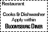 Restaurant Cooks &Dishwasher Apply within Bloomsburg Diner