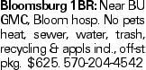 Bloomsburg 1BR: Near BU GMC, Bloom hosp. No pets heat, sewer, water, trash, recycling & appls incl., off-st pkg. $625. 570-204-4542