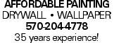 Affordable Painting Drywall -- Wallpaper 570-204-4778 35 years experience!