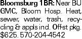 Bloomsburg 1BR: Near BU GMC, Bloom Hosp. Heat, sewer, water, trash, recycling & appls incl. Off-st pkg. $625. 570-204-4542