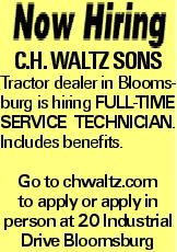 C.H. Waltz Sons Tractor dealer in Bloomsburg is hiring Full-time service technician. Includes benefits. Go to chwaltz.com to apply or apply in person at 20 Industrial Drive Bloomsburg