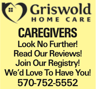 Caregivers Look No Further! Read Our Reviews! Join Our Registry! We'd Love To Have You! 570-752-5552