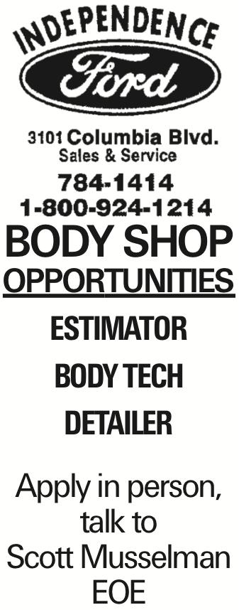 Body shop Opportunities Estimator body tech detailer Apply in person, talk to Scott Musselman EOE