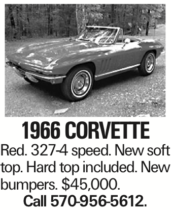 1966 Corvette Red. 327-4 speed. New soft top. Hard top included. New bumpers. $45,000. Call 570-956-5612.